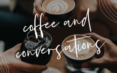 2nd Friday of Each Month 8:45-9:45 am Coffee and Conversations,